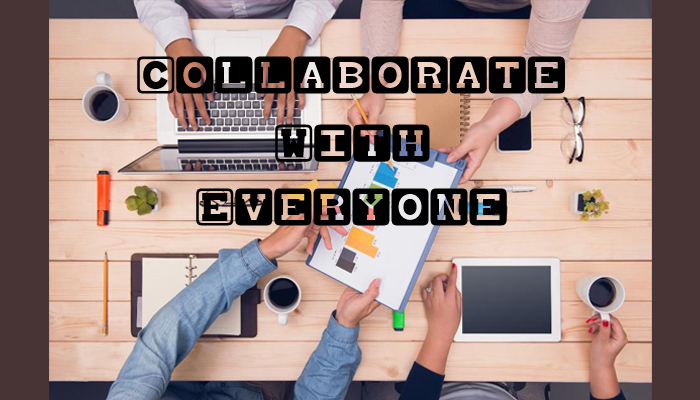 Collaborate with Everyone else