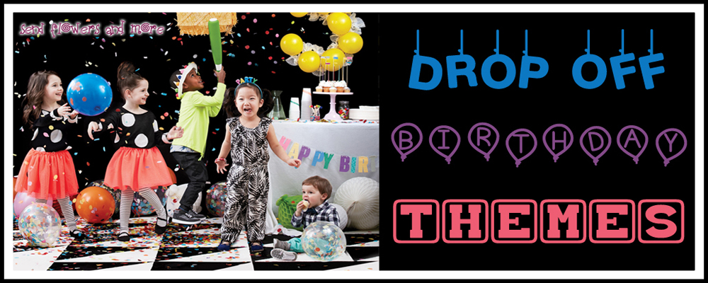 10 Themes to Make Your Kids Drop off Birthday Party the Best One