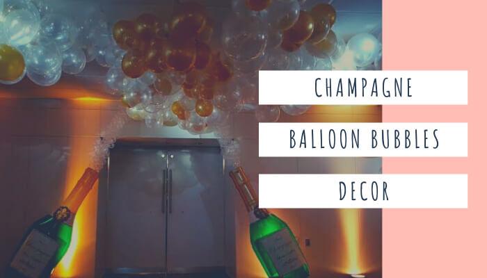 Champagne Balloon Bubbles Decor