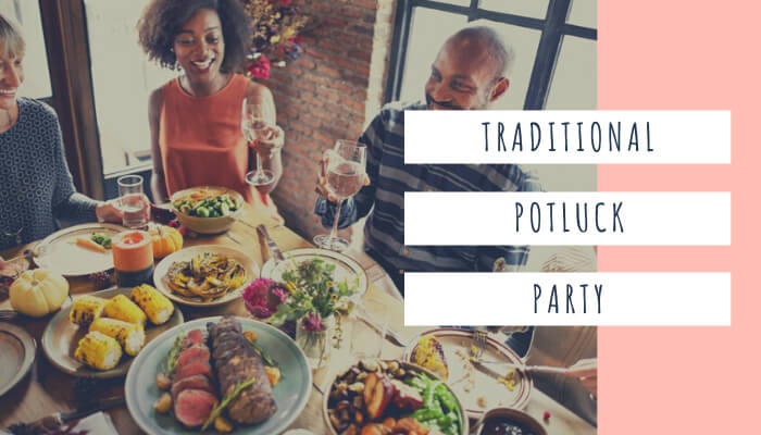 Traditional Potluck Party