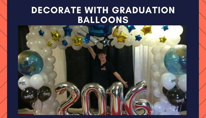 Decorate with Graduation Balloons