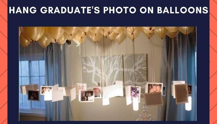 Hang Graduate's Photo on Balloons