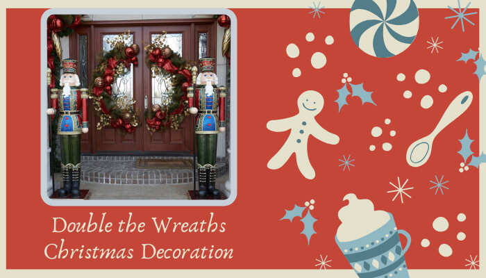 Display a Sled & Double the Wreaths
