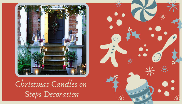 Christmas Garland & Light Christmas Candles on Your Steps