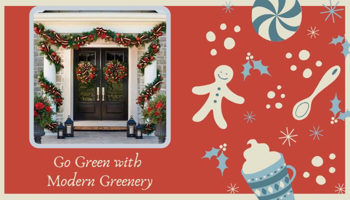 Go Green with Modern Greenery