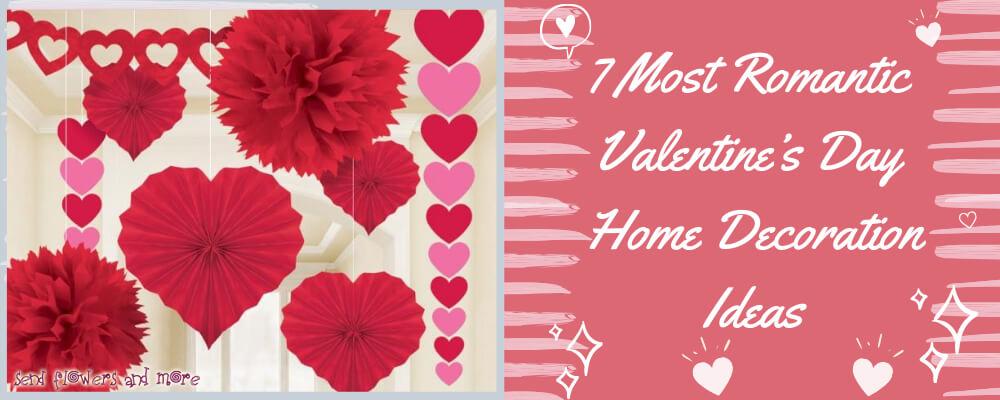 7 Most Romantic Valentine's Day Home Decoration Ideas