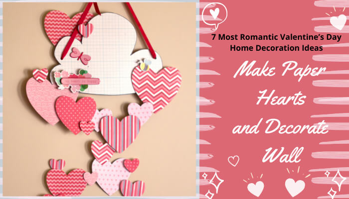 Make Paper Hearts and Decorate Wall