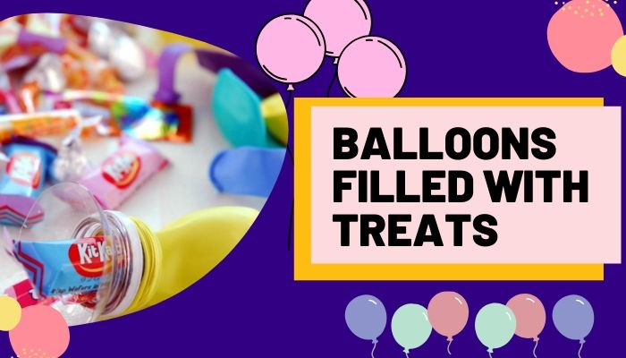 Balloons filled with treats