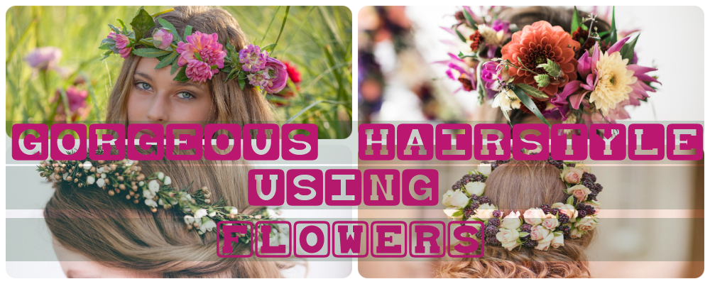 8 Gorgeous Ways to Wear Flowers in Your Hair