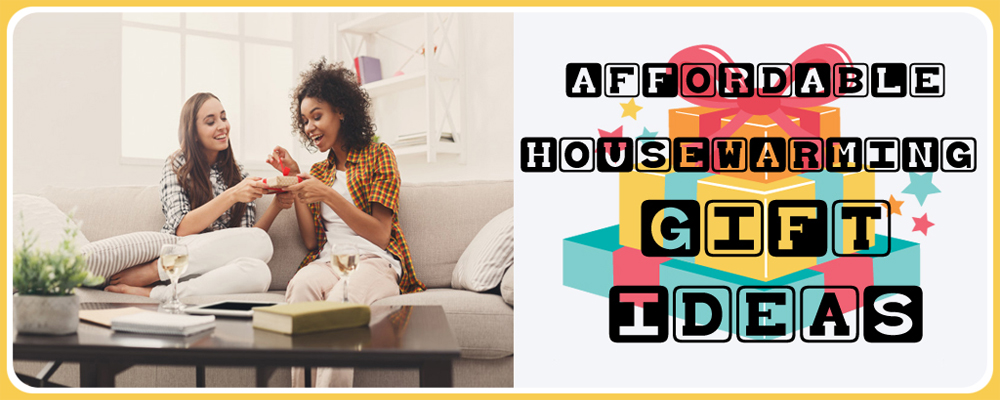 Affordable Housewarming Gifts that Every Host Actually Wants