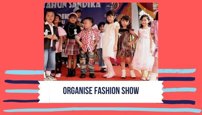 Organize Fashion Show