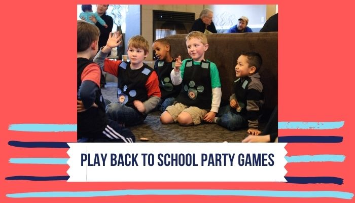 Play Back to School Party Games