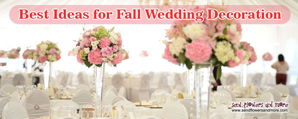 Best Ideas For Fall Wedding Decoration