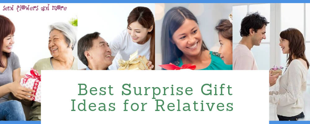 Best Surprise Gift Ideas that Your Relatives will be Excited to Unwrap