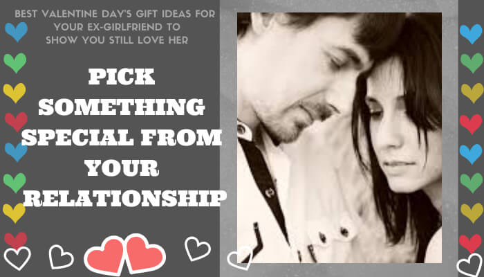 Pick Something Special from Your Relationship