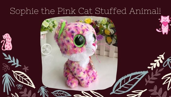 Sophie the Pink Cat Stuffed Anima