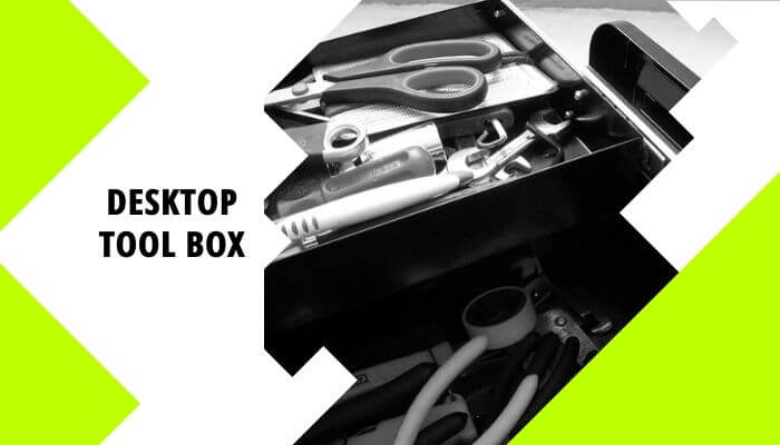 Desktop Tool Box