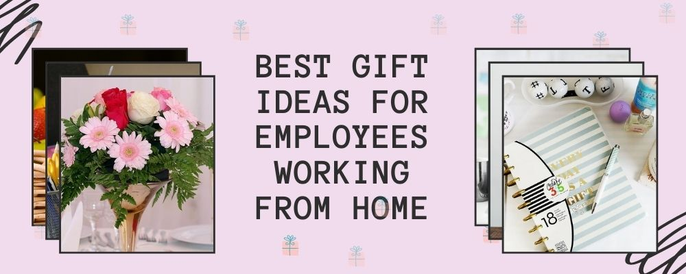 Best Gift Ideas for Employees Working from Home