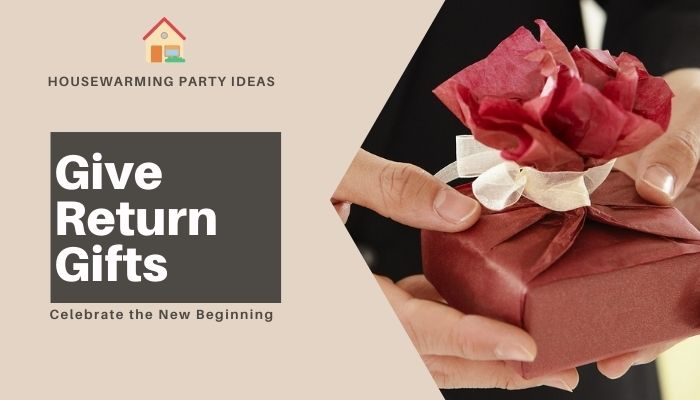 Give Return Gifts to Your Guests