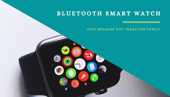 A Bluetooth Smart Watch for Elder Brother