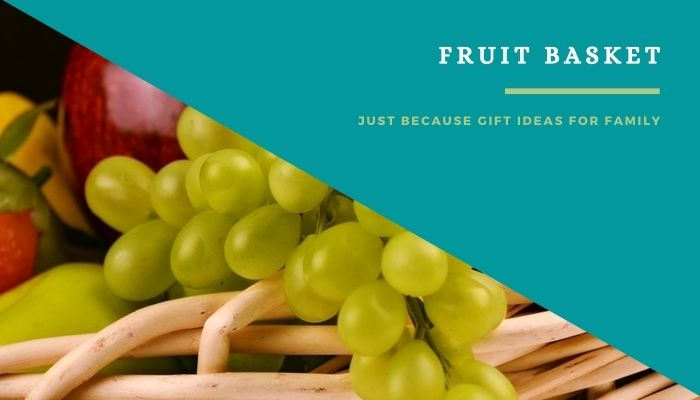 A Fruit Basket to Parents