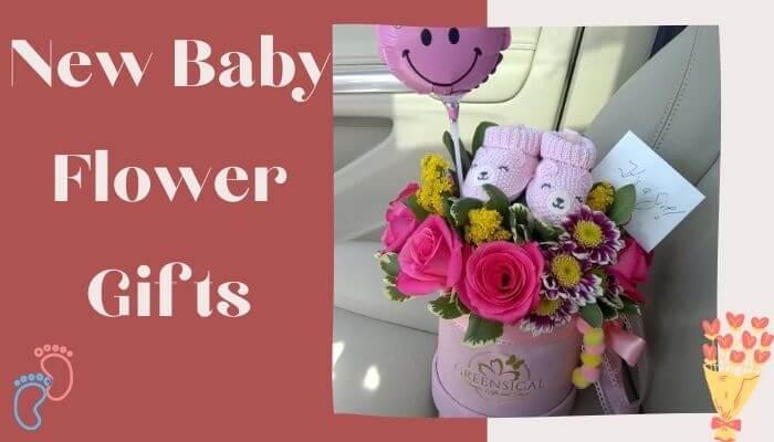 New Baby Flower Gifts