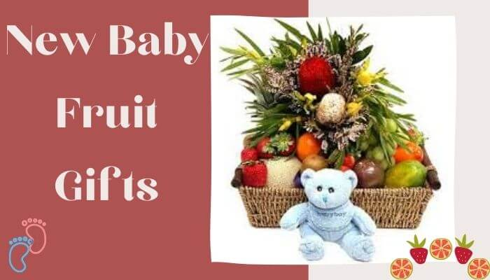 New Baby Fruit Gifts