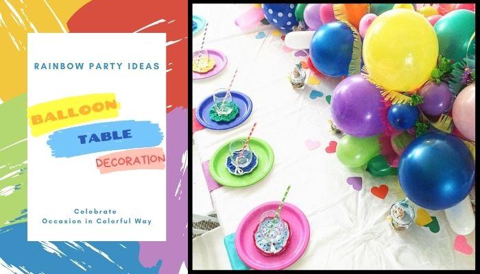 Rainbow Balloon Table Decoration
