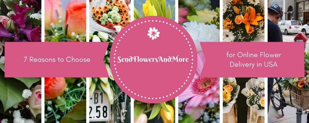 7 Reasons to Choose SFAM for Online Flower Delivery in USA