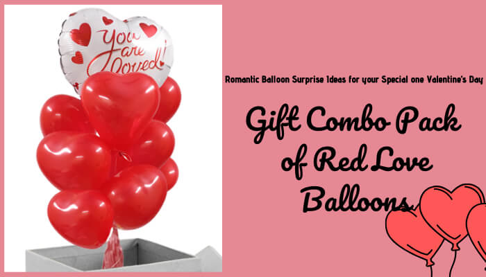 Gift combo pack of red love balloons