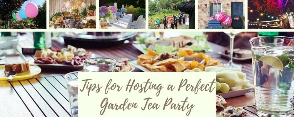 Tips for Hosting a Perfect Garden Tea Party