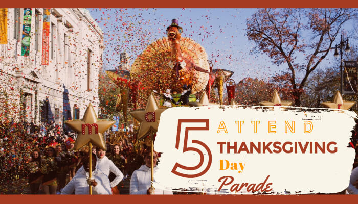 Attend Thanks giving Day Parade