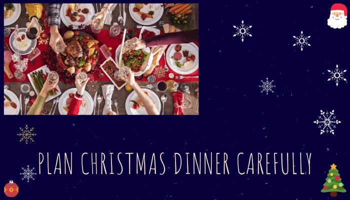 Plan Christmas Dinner Carefully