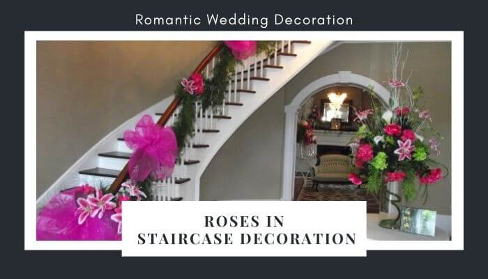 Incorporate Roses in Staircase Decoration